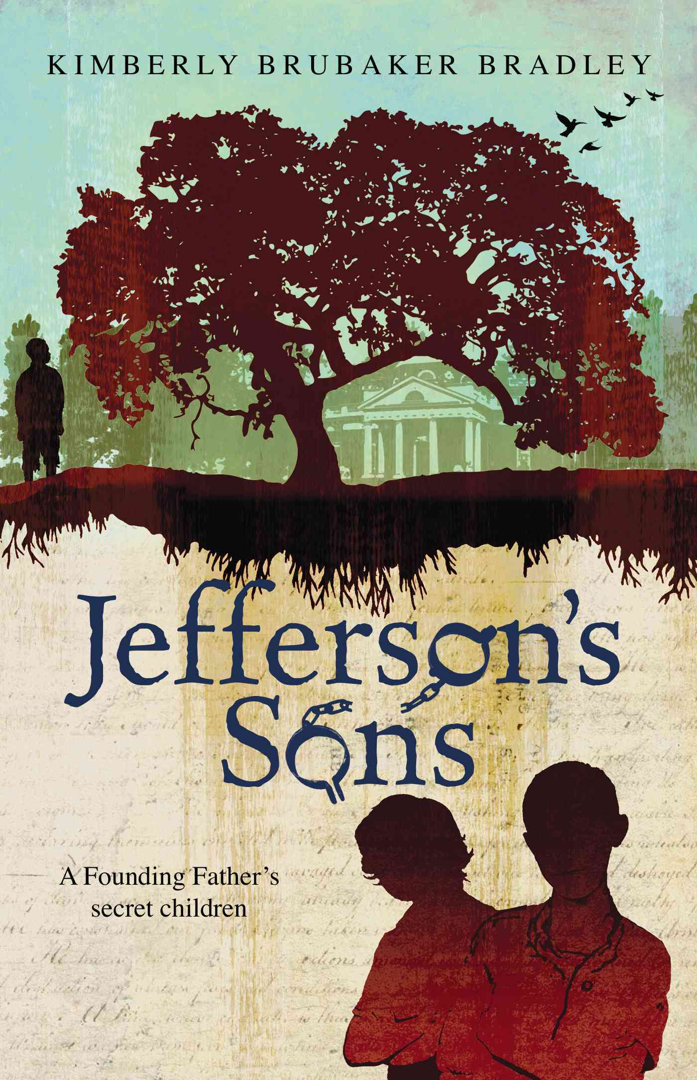 Jefferson's Sons By Bradley, Kimberly Brubaker