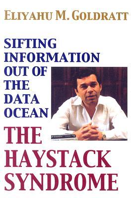Haystack Syndrome By Goldratt, Eliyahu M.